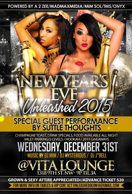 UNLEASHED NYE 2015 AT VITA LOUNGE