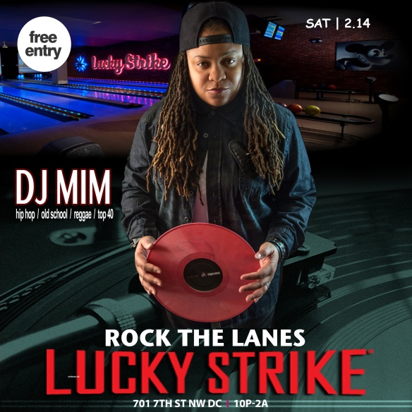 DJ MIM at  Lucky Strike FEB 14, 2015