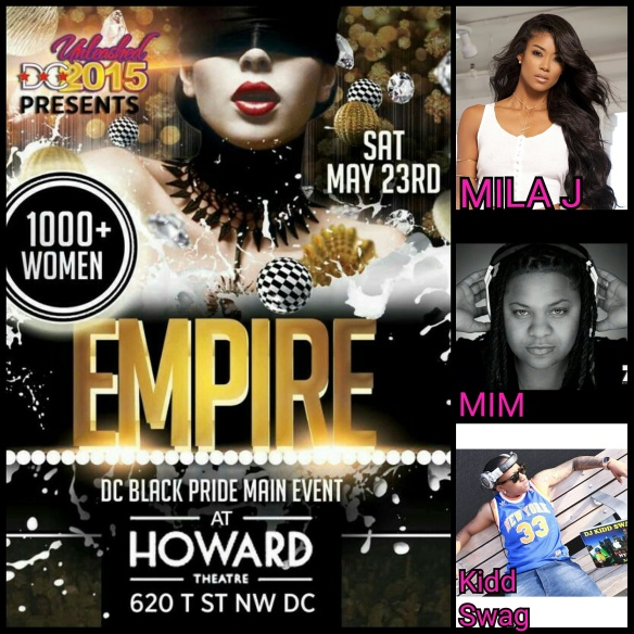 DC BLACK PRIDE 2015 - EMPIRE at the Howard Theatre
